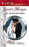 Sale Or Return Bride (Harlequin Presents)