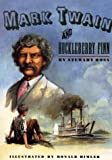 Mark Twain and Huckleberry Finn (0670881813) by Ross, Stewart