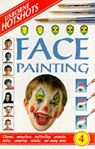 Cover of &quot;Face Painting (Hotshots Series)...