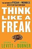 Think Like a Freak (0062218336) by Levitt, Steven D.