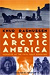 Across Arctic America: Narrative of t...