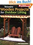 Beautiful Wooden Projects for Outdoor...