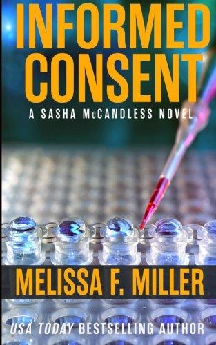 Informed Consent (Sasha McCandless Legal Thriller) (Volume 8)