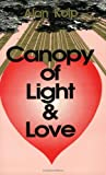 A Canopy of Light and Love