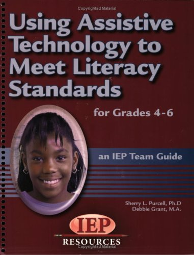 Using Assistive Technology to Meet Literacy Standards