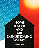 img - for By James Kittle Home Heating & Air Conditioning Systems (1st First Edition) [Paperback] book / textbook / text book