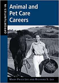 opportunities in animal and pet care careers mary price