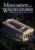 img - for Monumente der Weltkulturen. Die bedeutendsten St tten der Erde von oben. book / textbook / text book