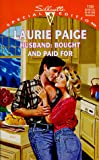 Husband: Bought And Paid For (Harlequin Special Edition) (0373241399) by Laurie Paige