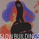 Slow Buildings - Good Things Happen