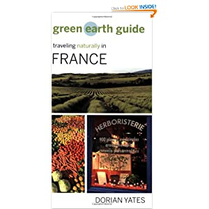 Green Earth Guide: Traveling Naturally in Spain Dorian Yates