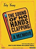 img - for The Sound of No Hands Clapping: A Memoir book / textbook / text book