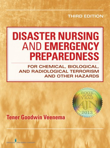Disaster Nursing And Emergency Preparedness: For Chemical, Biological, And Radiological Terrorism And Other Hazards, For Chemical, Biological, And ... Terrorism And Other Hazards, Third Edition front-140357