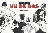 echange, troc Jean-Luc Porquet, Cédric Biagini - Cardon vu de dos : Trente ans de dessins plus que politiques