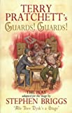 Terry Pratchett Guards! Guards!: The Play: Playtext (Discworld Novels)