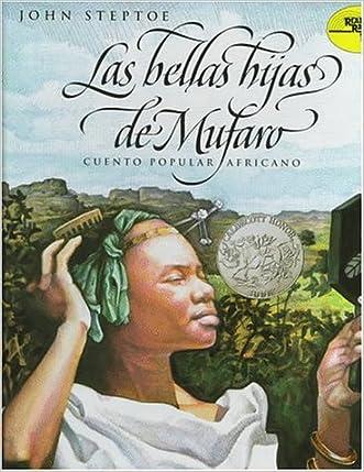 Mufaro's Beautiful Daughters (Spanish edition): Las bellas hijas de Mufaro: Cuento popular Africano (Reading Rainbow Book)