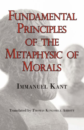 an analysis of morality in groundwork of the metaphysics of morals by immanuel kant Will, actions, morality - analysis of immanuel kant´s groundwork of the metaphysics of morals.