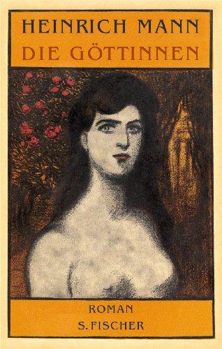 Die Göttinnen: Die drei Romane der Herzogin von Assy.<br /> Diana / Minerva / Venus: Die drei Romane der Herzogin von Assy in einem Band: Diana - Minerva -Venus