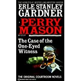 The Case of the One-Eyed Witness (Perry Mason Mysteries (Fawcett Books)) ~ Erle Stanley Gardner