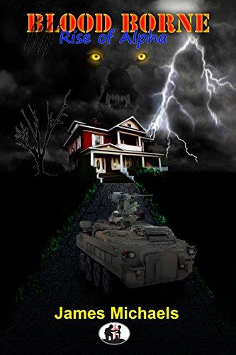 James Michaels - Blood Borne: Rise of Alpha