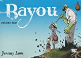 img - for Bayou, Volume Two   [BAYOU VOLUME 2] [Paperback] book / textbook / text book