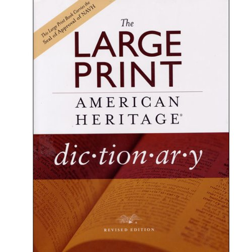 Large Print American Heritage Dictionary For Low Vision - Hardcover