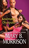 img - for Soulmates Dissipate book / textbook / text book