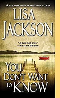You Don't Want To Know by Lisa Jackson ebook deal