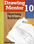 Drawing Mentor 10, Sketching Building...