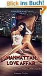 Manhattan Love Affair - Eine verh�ngn...