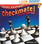 Checkmate!: My First Chess Book (Ever...