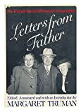 Letters from Father: The Truman Familys Personal Correspondence