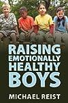 Raising Emotionally Healthy Boys