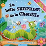 La belle surprise de la chenille