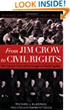 From Jim Crow to Civil Rights: The Supreme Court and the Struggle for Racial Equality