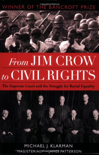 From Jim Crow to Civil Rights: The Supreme Court and the...