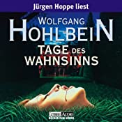 Tage des Wahnsinns | Wolfgang Hohlbein
