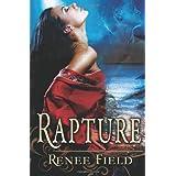 Rapture ~ Renee Field