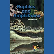 Reptiles and Amphibians (       UNABRIDGED) by Joanne Mattern Narrated by Emilio Delgado