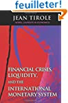 Financial Crises, Liquidity, and the...
