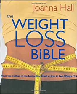 The Weight-Loss Bible: Joanna Hall: 9781856265614: Amazon