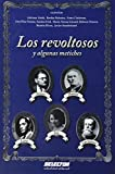 img - for Los revoltosos y algunas metiches (Spanish Edition) book / textbook / text book