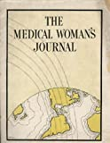 img - for The Medical Woman's Journal, Vol XLI No 6, June 1934 book / textbook / text book