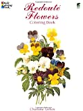 Redouté Flowers Coloring Book (Dover Nature Coloring Book)