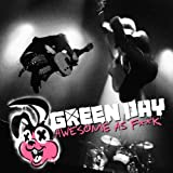 Awesome As F**k Green Day