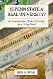 Is Penn State a Real University?: An Investigation of the University as a Living Ideal