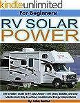 RV Solar Power For Beginners!: The Ne...