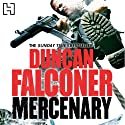Mercenary (       UNABRIDGED) by Duncan Falconer Narrated by Jonathan Keeble