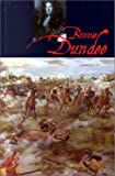 img - for Bonnie Dundee: John Graham of Claverhouse book / textbook / text book