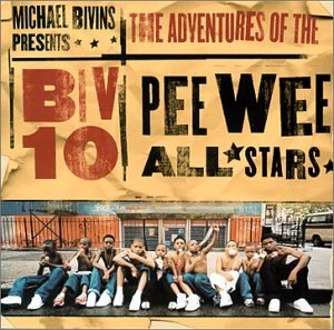 10 - Michael Bivins Presents the Adventures of the Biv 10 Pee-Wee All-Stars - Zortam Music